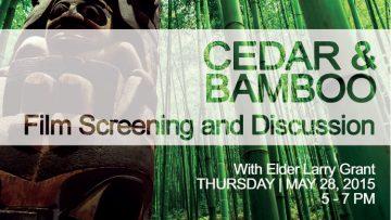 May 28 – Cedar & Bamboo